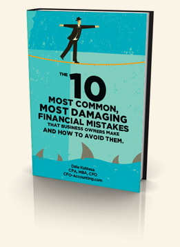 The 10 Most Common, Most Damaging Financial Mistakes That Business Owners Make and How to Avoid Them.